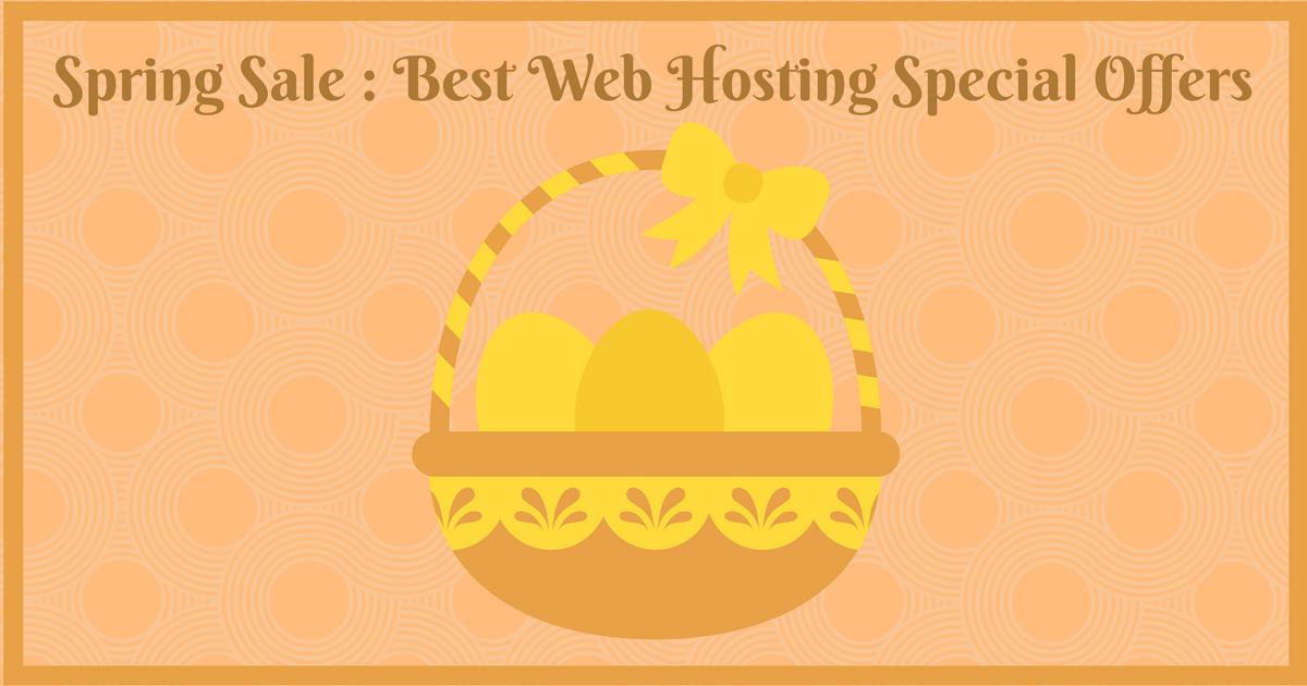 Hosting Spring Sales : Best Web Hosting Special Offers